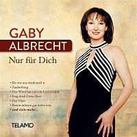 Gaby Albrecht – Nur fur Dich