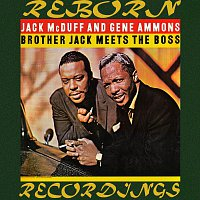 Jack McDuff, Gene Ammons – Brother Jack Meets the Boss (HD Remastered)
