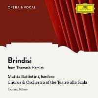 Mattia Battistini, Chorus of La Scala Opera House Milan, Carlo Sabajno – Thomas: Hamlet: Brindisi