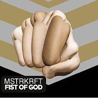 MSTRKRFT – Fist Of God