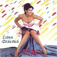 Ilona Csáková – Pink + Bonus