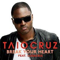 Přední strana obalu CD Break Your Heart