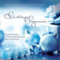 Beegie Adair, David Davidson – Christmas Elegance: Elegant Holiday Instrumentals Featuring Piano And Violin