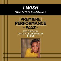 Heather Headley – Premiere Performance Plus: I Wish