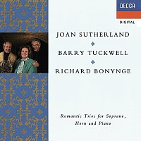 Dame Joan Sutherland, Barry Tuckwell, Richard Bonynge – Romantic Trios for Soprano, Horn & Piano