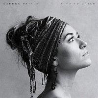 Lauren Daigle – Look Up Child