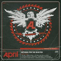 April – Anthems For The Rejected