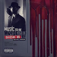 Eminem – Music To Be Murdered By - Side B [Deluxe Edition]