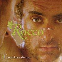 Rocco De Villiers – If Freud Knew The Steps