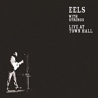 Eels – Live at Town Hall