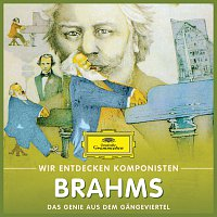 Will Quadflieg – Wir Entdecken Komponisten: Johannes Brahms – Das Genie aus dem Gangeviertel