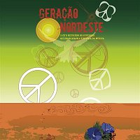 Various Artists.. – Geracao Nordeste