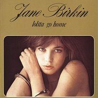 Jane Birkin – Lolita Go Home