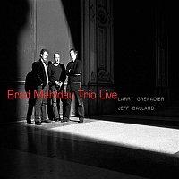 Brad Mehldau Trio – Brad Mehldau Trio: Live