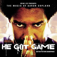 Aaron Copland, London Symphony Orchestra – He Got Game - Music From the Motion Picture