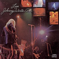 Johnny Winter – Johnny Winter And / Live