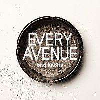 Every Avenue – Bad Habits