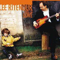 Lee Ritenour – This Is Love