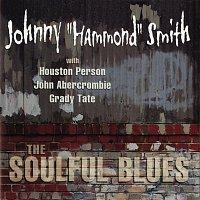 """Johnny """"Hammond"""" Smith – The Soulful Blues"""