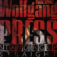 The Wolfgang Press – Standing Up Straight