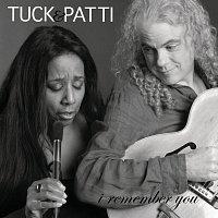 Tuck & Patti – I Remember You