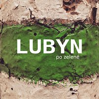 Lubyn – Po zelené