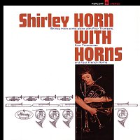 Shirley Horn – Shirley Horn With Horns