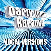 Party Tyme Karaoke – Party Tyme Karaoke - Pop Male Hits 6 [Vocal Versions]