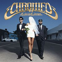 Chromeo – White Women