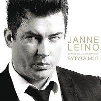 Janne Leino – Sytyta mut
