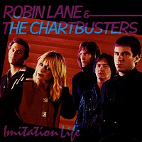 Robin Lane, The Chartbusters – Imitation Life