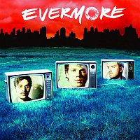 Evermore – Evermore [Tour Edition]