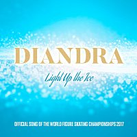 Diandra – Light Up The Ice [Official Song Of The World Figure Skating Championship 2017]