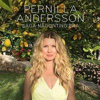 Pernilla Andersson – Saga nanting bra