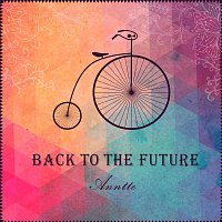 Annette – Back to the Future