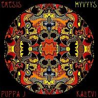 Emesis, Puppa J, Kalevi – Hyvyys