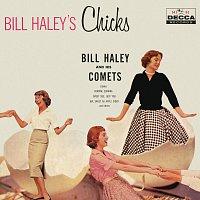 Bill Haley & His Comets – Bill Haley's Chicks