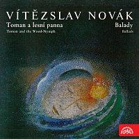 Různí interpreti – Novák: Toman a lesní panna, Balady