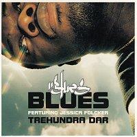 Blues – Trehundra dar