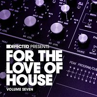 Simon Shaw – Defected Presents For The Love Of House Volume 7