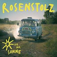 Rosenstolz – Gib mir Sonne [Online Version]