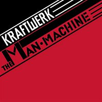 Kraftwerk – The Man Machine (2009 Digital Remaster) MP3
