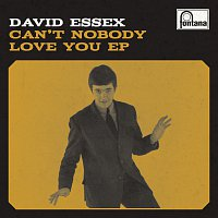 David Essex – Can't Nobody Love You EP