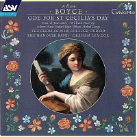 The Hanover Band, Choir of New College, Oxford, Graham Lea-Cox, Patrick Burrowes – Boyce: Ode For St Cecilia's Day
