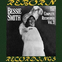 Bessie Smith – The Complete Recordings, Vol. 3 (HD Remastered)