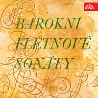 Milan Munclinger – Barokní flétnové sonáty (Vivaldi, Blavet, Benda, Telemann, Bach C.P.E.)