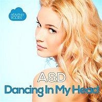 A&D – Dancing in My Head
