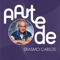 Erasmo Carlos – A Arte De Erasmo Carlos