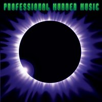 Professional Murder Music – Professional Murder Music