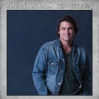 Joe Nichols – Ten Feet Away